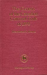 The Genesis of The Canadian Criminal Code of 1892 - Osgoode ...